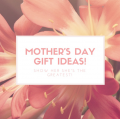 How to choose personalized gifts for mother's day