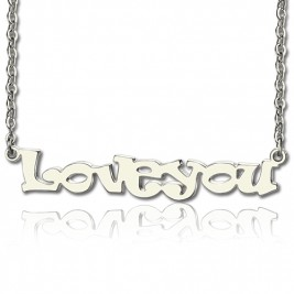 I Love You Name Necklace Sterling Silver